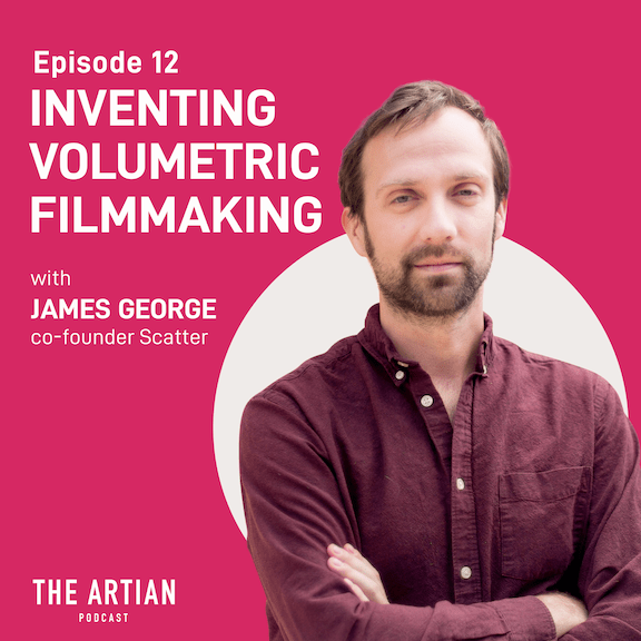 episode 12 – inventing volumetric filmmaking | James George