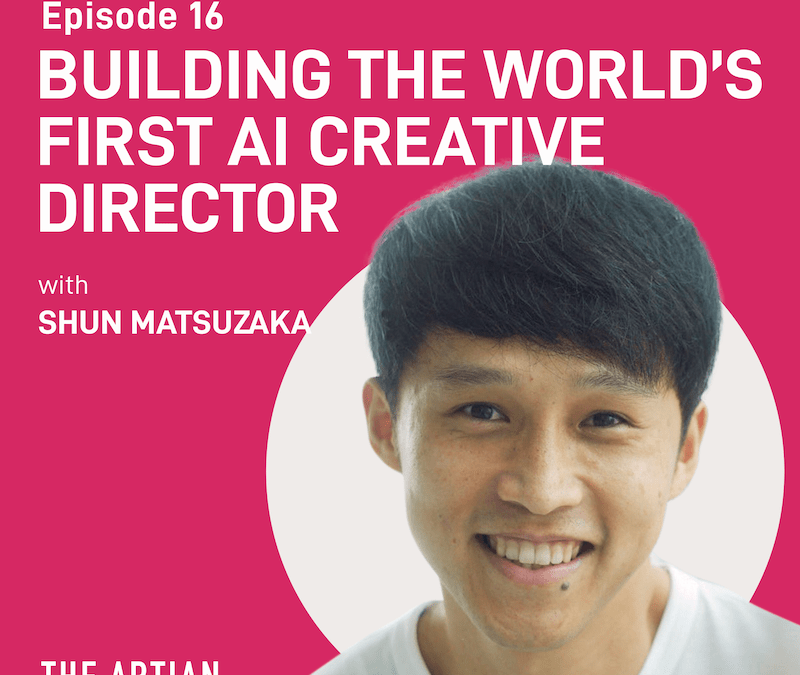 episode 16 – building the world's first AI creative director | Shun Matsuzaka